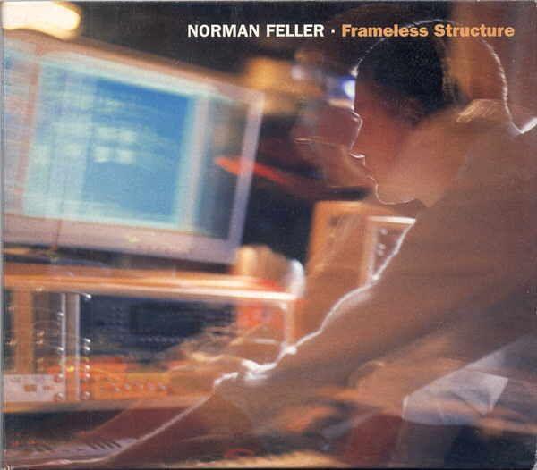 Norman Feller - Frameless Structure